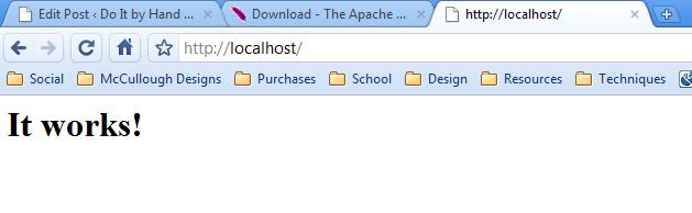 Type localhost into your browser and see if it worked